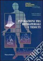 Interazioni tra biomateriali e tessuti