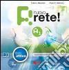 Nuovo rete! A1. Libro attivo per pc e mac. Con CD Audio