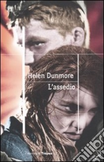 L'Assedio libro di Dunmore Helen