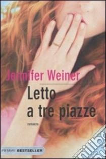 Letto a tre piazze letto a tre piazze libro weiner - Libro amici di letto ...
