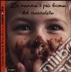 La mamma è più buona del cioccolato libro