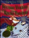 Settimo viaggio nel Regno della Fantasia. Ediz. illustrata libro