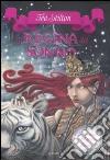La regina del sonno. Principesse del regno della fantasia. Vol. 6 libro