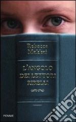 L'angolo dei lettori ribelli libro