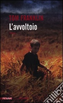 L'avvoltoio libro di Franklin Tom