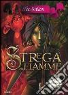 Strega delle fiamme. Principesse del regno della fantasia. Vol. 8 libro