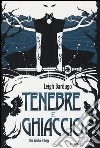 Tenebre e ghiaccio. The Grisha Trilogy