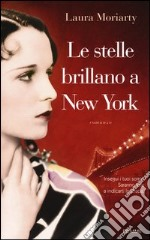 Le stelle brillano a New York libro