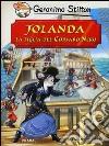 Jolanda, la figlia del Corsaro Nero di Emilio Salgari libro