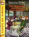 Una tremenda vacanza a Villa Pitocca! libro