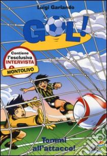 Tommi all'attacco! libro di Garlando Luigi