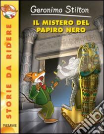Il mistero del papiro nero libro di Stilton Geronimo