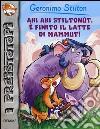 Ahi ahi Stilton�t, � finito il latte di mammut!