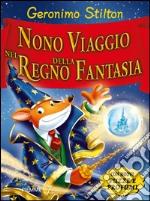 Nono viaggio nel Regno della Fantasia libro