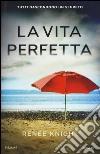 La vita perfetta libro