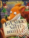 La magica notte degli elfi. Ediz. illustrata libro