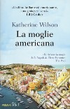 La moglie americana libro