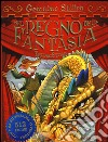 Nel Regno della Fantasia. Ediz. speciale libro
