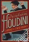 L'Ordine del Corvo Bianco. Il piccolo grande Houdini libro