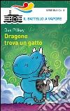 Dragone trova un gatto libro