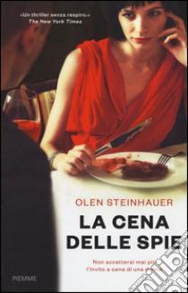 La cena delle spie libro di Steinhauer Olen