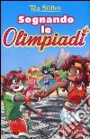 Sognando le Olimpiadi libro