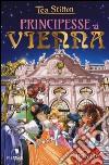 Principesse a Vienna libro