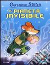Il pianeta invisibile. Ediz. illustrata libro