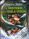 Il mistero dell'Isola Verde libro