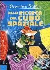 Alla ricerca del cubo spaziale libro