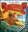 Le origini del regno della fantasia libro