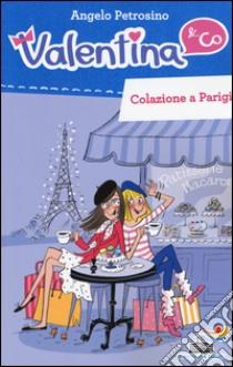 Colazione a Parigi libro di Petrosino Angelo