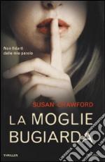La moglie bugiarda libro