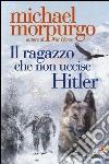 Il ragazzo che non uccise Hitler libro