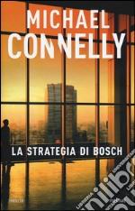 La strategia di Bosch libro