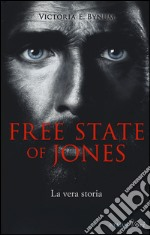 The free state of Jones libro