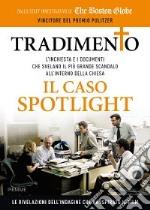 Tradimento. Il caso Spotlight libro