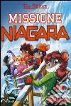 Missione Niagara libro