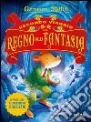 Secondo viaggio nel Regno della Fantasia libro