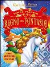 Terzo viaggio nel Regno della Fantasia libro