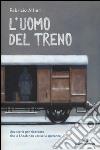 L'uomo del treno libro