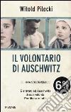 Il volontario di Auschwitz libro