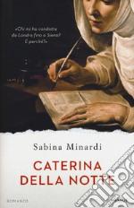 Caterina della notte libro