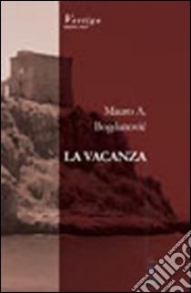 La vacanza libro di Vinz