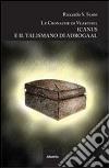 Icanus e il talismano di Adrogaal. Le cronache di Vearthel libro
