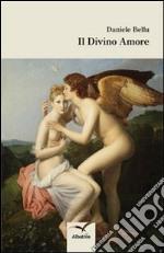 Il divino amore libro