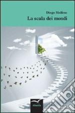 La scala dei mondi libro