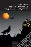 Febo e Cordelia. La leggenda del lupo e del pipistrello libro