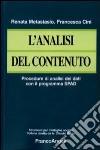 L'Analisi del contenuto. Procedure di analisi dei dati con il programma SPAD libro