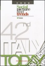 Italy today 2008. Social picture and trends libro